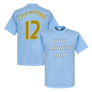 manchester-city-t-shirt-winners-why-always-me-2012-champions-ljusblaa-1
